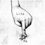Life- You