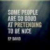 pretending to be nice