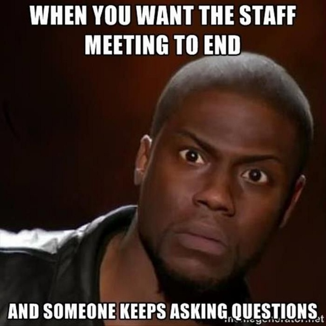 2d7f93cbe4908ff6dc1b48043ed502d9--staff-meeting-humor-staff-meetings (640x640)